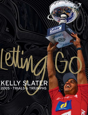 Kelly Slater. Letting Go